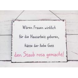 "Schild ""rosa Staub"""
